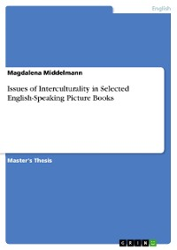 Cover Issues of Interculturality in Selected English-Speaking Picture Books