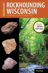 Cover Rockhounding Wisconsin