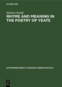 Cover Rhyme and Meaning in the Poetry of Yeats