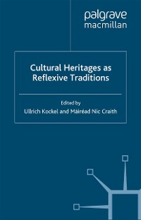 Cover Cultural Heritages as Reflexive Traditions