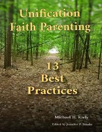 Cover Unification Faith Parenting: 13 Best Practices