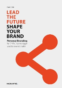 Cover Lead the Future - Shape your Brand