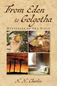 Cover From Eden to Golgotha