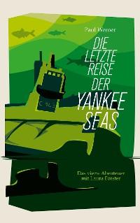 Cover Die letzte Reise der Yankee Seas