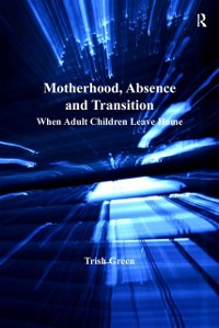 Cover Motherhood, Absence and Transition