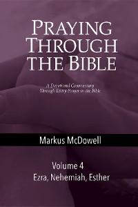 Cover Praying Through the Bible (Vol 4)