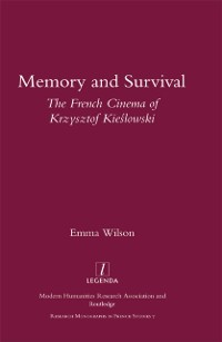 Cover Memory and Survival the French Cinema of Krzysztof Kieslowski