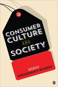 Cover Consumer Culture and Society