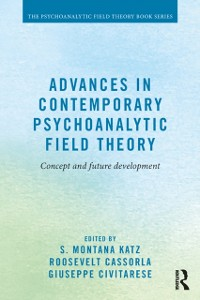 Cover Advances in Contemporary Psychoanalytic Field Theory