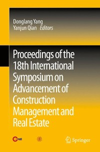 Cover Proceedings of the 18th International Symposium on Advancement of Construction Management and Real Estate