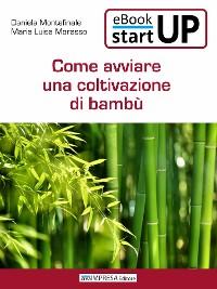 Cover Come avviare una coltivazione di Bambù