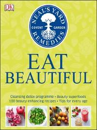 Cover Neal's Yard Remedies Eat Beautiful