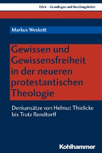 Cover Gewissen und Gewissensfreiheit im neueren Protestantismus