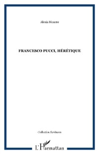 Cover Francesco pucci heretique