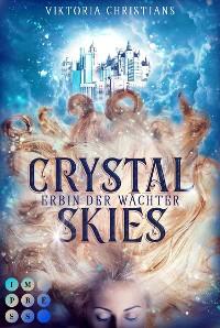 Cover Crystal Skies. Erbin der Wächter