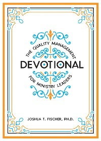 Cover The Quality Management Devotional for Ministry Leaders