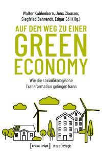 Cover Auf dem Weg zu einer Green Economy