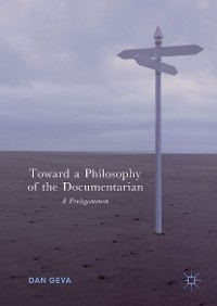 Cover Toward a Philosophy of the Documentarian