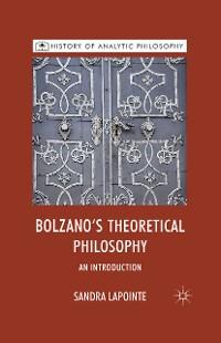 Cover Bolzano's Theoretical Philosophy