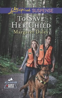 Cover To Save Her Child