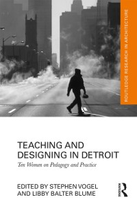 Cover Teaching and Designing in Detroit