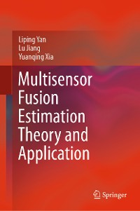 Cover Multisensor Fusion Estimation Theory and Application