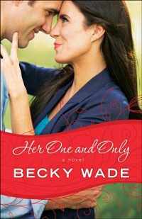 Cover Her One and Only (A Porter Family Novel Book #4)