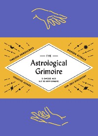 Cover The Astrological Grimoire
