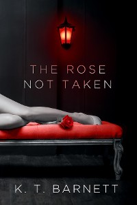 Cover The Rose Not Taken