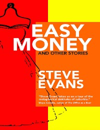 Cover Easy Money and Other Stories