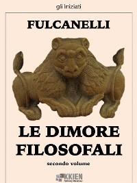Cover Le dimore filosofali - secondo volume
