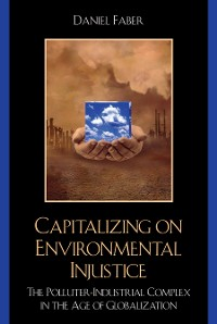Cover Capitalizing on Environmental Injustice