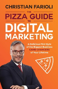 Cover The Pizza Guide to Digital Marketing