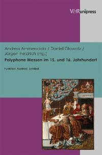 Cover Polyphone Messen im 15. und 16. Jahrhundert