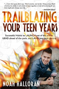 Cover TRAILBLAZING YOUR TEEN YEARS
