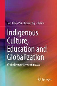 Cover Indigenous Culture, Education and Globalization
