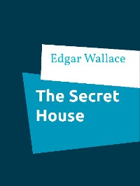 Cover The Secret House