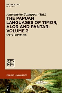 Cover The Papuan Languages of Timor, Alor and Pantar: Volume 3