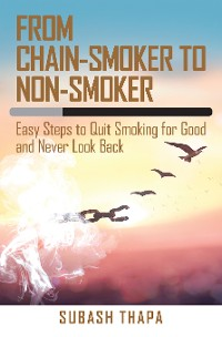 Cover From Chain-Smoker to Non-Smoker