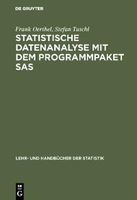 Cover Statistische Datenanalyse mit dem Programmpaket SAS