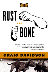 Cover Rust and Bone: Stories