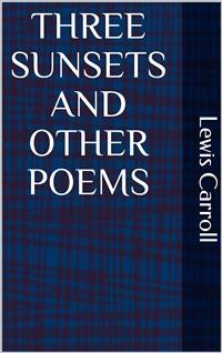 Cover Three Sunsets and Other Poems