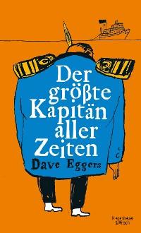 Cover Der größte Kapitän aller Zeiten