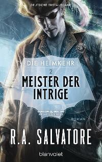 Cover Die Heimkehr 2 - Meister der Intrige