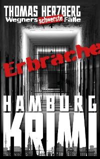 Cover ErbRache: Wegners schwerste Fälle (5.Teil)