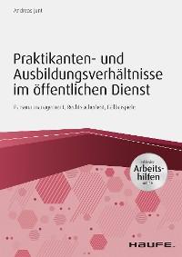 Cover Praktikanten- und Ausbildungsverhältnisse im öffentlichen Dienst - inkl. Arbeitshilfen online