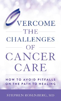 Cover Overcome the Challenges of Cancer Care