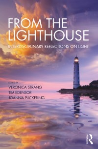 Cover From the Lighthouse: Interdisciplinary Reflections on Light