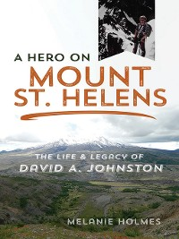 Cover A Hero on Mount St. Helens