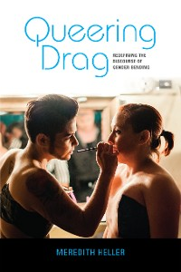 Cover Queering Drag